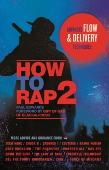 How to Rap 2 : Advanced Flow and Delivery Techniques, PDF eBook