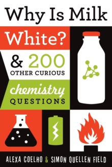 Why is Milk White?, Paperback Book