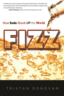 Fizz : How Soda Shook Up the World, PDF eBook