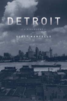 Detroit : A Biography, Paperback Book