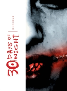 30 Days Of Night Omnibus, Vol. 1, Paperback / softback Book
