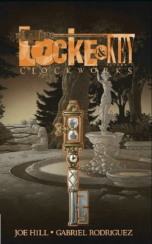 Locke & Key, Vol. 5 Clockworks, Hardback Book