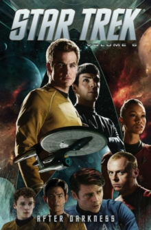 Star Trek Volume 6 After Darkness, Paperback / softback Book