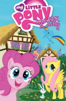 My Little Pony Friendship Is Magic Part 2, Paperback / softback Book
