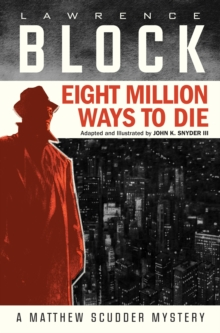 Eight Million Ways To Die (Graphic Novel), Hardback Book