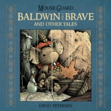 Mouse Guard: Baldwin the Brave and Other Tales, EPUB eBook