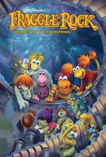 Jim Henson's Fraggle Rock: Journey to the Everspring, EPUB eBook
