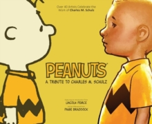 Peanuts: A Tribute to Charles M. Schulz, EPUB eBook
