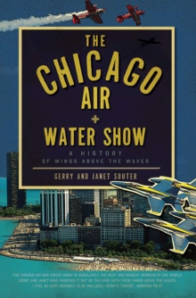 The Chicago Air and Water Show: A History of Wings above the Waves, EPUB eBook