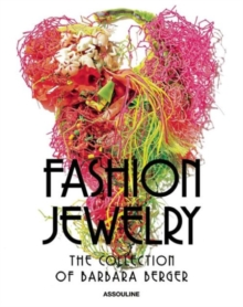 Fashion Jewelry, The Collection of Barbara Berger, Hardback Book