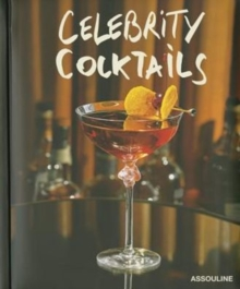 Celebrity Cocktails, Hardback Book