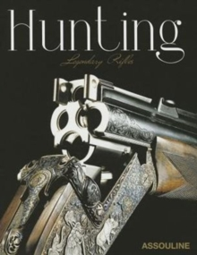 Hunting, Legendary Rifles,  Book