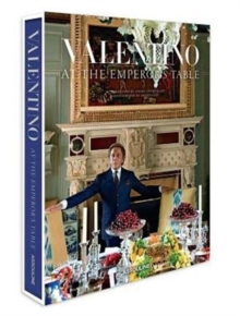 Valentino:At the Emperors Table,  Book