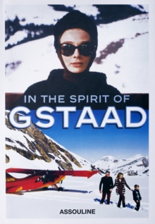 In the Spirit of Gstaad, Hardback Book