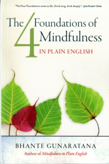 The Four Foundations of Mindfulness in Plain English, Paperback / softback Book