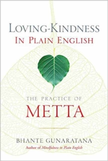 Loving-Kindness in Plain English : The Practice of Metta, Paperback Book