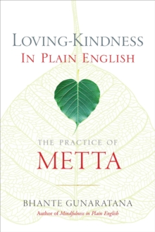 Loving-Kindness in Plain English : The Practice of Metta, EPUB eBook