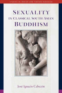 Sexuality in Classical South Asian Buddhism, Paperback Book