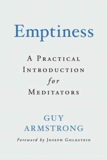 Emptiness : A Practical Introduction for Meditators, Hardback Book
