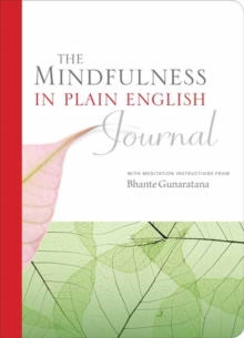 Mindfulness in Plain English Journal, Paperback Book