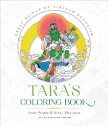 Tara's Coloring Book : Divine Images of Tibetan Buddhism, Spiral bound Book