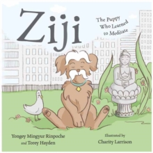 Ziji : The Puppy Who Learned to Meditate, Hardback Book