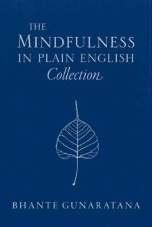 The Mindfulness in Plain English Collection, Hardback Book