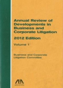 Annual Review of Developments in Business and Corporate Litigation, Mixed media product Book