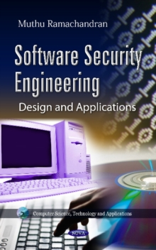 Software Security Engineering : Design & Applications, Hardback Book