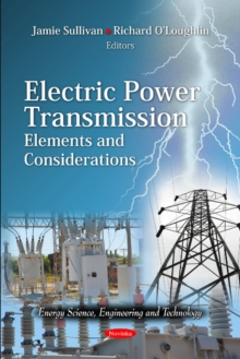 Electric Power Transmission : Elements & Considerations, Paperback Book