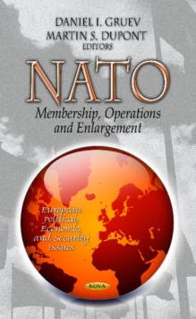 NATO : Membership, Operations & Enlargement, Hardback Book