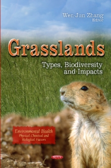 Grasslands : Types, Biodiversity & Impacts, Hardback Book