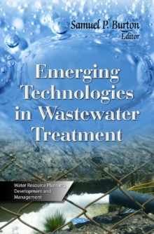 Emerging Technologies in Wastewater Treatment, Hardback Book