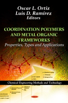 Coordination Polymers & Metal Organic Frameworks : Properties, Types & Applications, Hardback Book