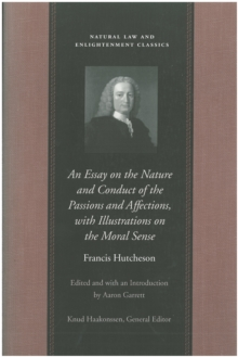 An Essay on the Nature and Conduct of the Passions and Affections, with Illustrations on the Moral Sense, EPUB eBook
