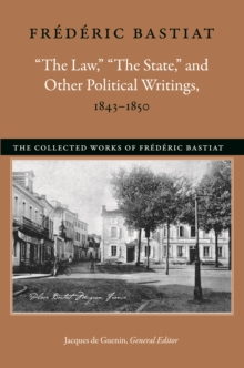 """The Law,"" ""The State,"" and Other Political Writings, 1843-1850, EPUB eBook"