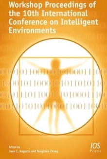 Workshop Proceedings of the 10th International Conference on Intelligent Environments, Paperback Book