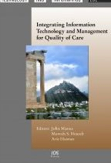 Integrating Information Technology and Management for Quality of Care, Hardback Book