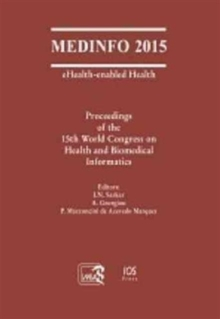 MEDINFO 2015 EHEALTHENABLED HEALTH, Paperback Book