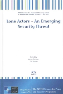 LONE ACTORS AN EMERGING SECURITY THREAT, Hardback Book