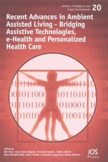 RECENT ADVANCES IN AMBIENT ASSISTED LIVI, Paperback Book