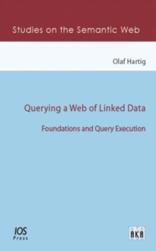 QUERYING A WEB OF LINKED DATA, Spiral bound Book
