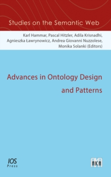 ADVANCES IN ONTOLOGY DESIGN AND PATTERNS, Paperback Book
