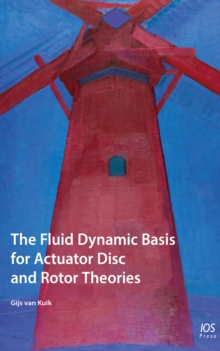 FLUID DYNAMIC BASIS FOR ACTUATOR DISC &, Paperback Book
