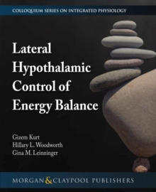 Lateral Hypothalamic Control of Energy Balance, Paperback Book