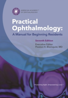 Practical Ophthalmology : A Manual for Beginning Residents, Paperback Book