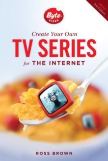 Create Your Own TV Series for the Internet, Paperback Book