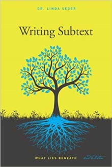 Writing Subtext : What Lies Beneath, Paperback Book