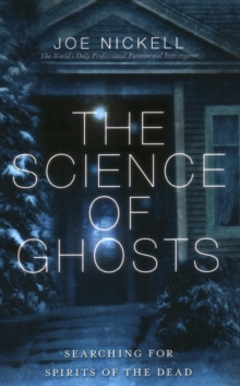 The Science Of Ghosts, Paperback Book