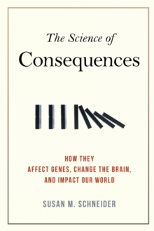 The Science Of Consequences, Paperback / softback Book